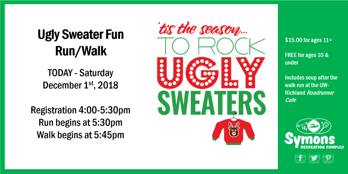 Ugly Sweater Fun Runwalk Later Today Symons Recreation